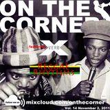 On The Corner Podcast Vol. 14: Verb X's Reggae Rhythms