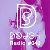 DOUGH Radio #40 rgry