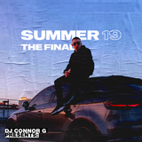 @DJCONNORG - SUMMER 19 THE FINAL