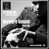 Radio & Podcast : DJ Nederfolk : Thema : Derniere volonte : Part 1/3
