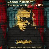 Marcus Visionary - The Visionary Mix Show 060 - Kool London - Tues July 17th 2018