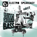 Electro Speakeasy Club V1. Mixed By Dr Cat