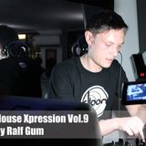 House Xpression vol.9 Ralf Gum