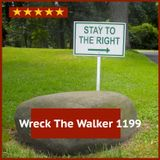 Wreck The Walker 1199