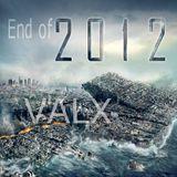 VALX - End Of 2012 Mixdown