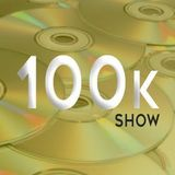 The 100k Show Saturday 7th September 2019