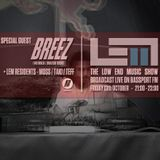 The Low End Music show on Bassport.fm 13:10:17 With Special Guest Breez (140 ninja:Bratski Krug)