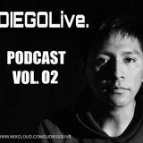 DIEGOLive - PODCAST Vol. 02