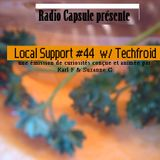 Local Support #44 *Techfroid*