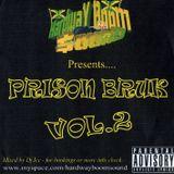 Prison Bruk Vol.2 - Mixed by DJ Ice (Hardway Boom Sound - 2008)