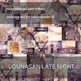 Lounasan Late Night #8 - Twice Removed Tribute - Live on concertzender.nl