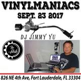 DJ Jimmy Yu - The Vinyl Maniacs 9-23-17