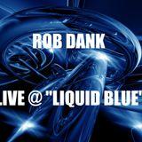 "Live @ ""Liquid Blue"" 02/07/2014"