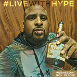 #LiveWithHype (Nov. 16th)