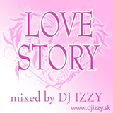 DJ IZZY - LOVE STORY 2008