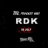 TSC PODCAST #007 RDK