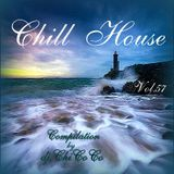 """""CHILL HOUSE"""" compilation Vol.57"