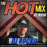 Dj Rocko - Hot Mix at Noon 9-21-15