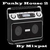 Funky House 2