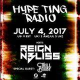 Hype Ting Radio - 7.4.17 - BassPort.FM Hosts: Reign N Bliss SG: Trill Bixby
