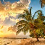 Slack-Keys In Paradise - The Artistry of Hawaiian Guitar Masters Vol. 1