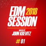 EDM Session (Episode 1)