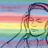 DJ Steve Itch - Eyes Closed (2018)