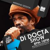Di Docta Show - Urbano 106 (105.9FM) - 10 Agosto 2017 - Weekend Session - Reggae Roots & Dancehall