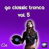 Go...Classic Trance (Vol. 5)