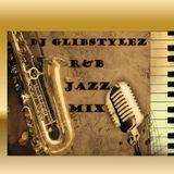 DJ GlibStylez - R&B Jazz Mix