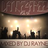Dance4Free Vol.1 (Mixed by Dj Rayne)