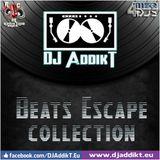 DJ AddikT - Beats Escape #36 [RCMU PodCasT]