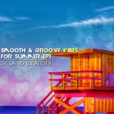 CALIFORNIA WITH LOVE Smooth & Groovy Vibes For Summer By David Lucarotti EP1