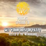 More Fuzz Podcast - Episode 31