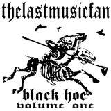 black hoe volume one