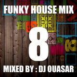 Funky House Mix 8