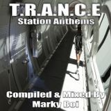 Marky Boi - T.R.A.N.C.E Station Anthems