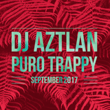 Puro Trappy September 2017