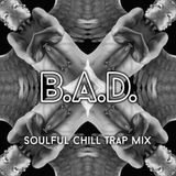 Soulful Chill Trap Mix