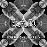 Soulful Chill Trap Mix