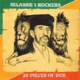 Selassie I Rockers '30 Pieces of Dub' (1983)