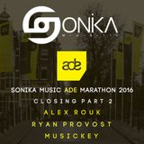 Sonika Music Live ADE Marathon 2016 - Closing Part 2