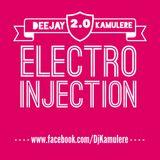 DJ Kamulere - Electro Injection 2.0