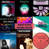 The Digital Groove Decades Series - Part 8.Tunes from our playlists 2009 - 2019