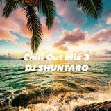 DJ SHUNTARO Chill Out Mix 3