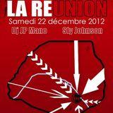 Sly Jizzy and Dj JP Mano @ La Réunion, Djoon, Saturday December 22nd, 2012