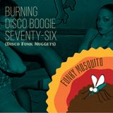 Funky Mosquito - Burning Disco Boogie Seventy-Six (Disco Funk Nuggets)
