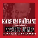 Kareem Raïhani Ecstatic Dance Amsterdam 24-03-2015
