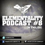 Elementality Podcast #8 (English)