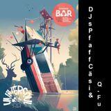 Sommerbar - UNIVERSOUL ft. DJs Pfaff Cäsi & Q-Fu [2018-06] Pt. 1